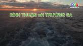 Biển đảo quê hương 10-2-2021