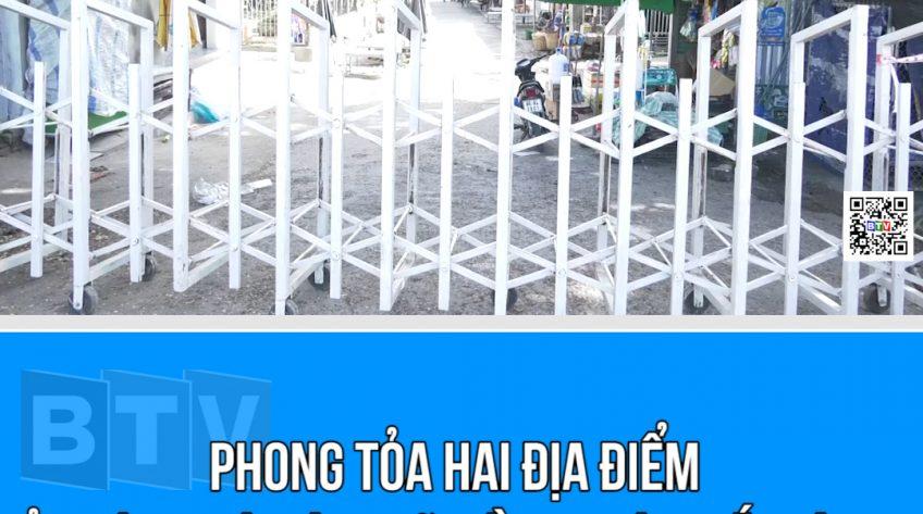 PHONG TỎA 2 ĐỊA ĐIỂM THÔN THÁI HÒA - XÃ HỒNG THÁI - HUYỆN BẮC BÌNH