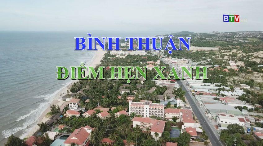 Bình Thuận Điểm Hẹn Xanh