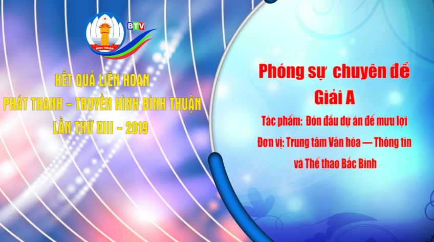 Kết quả Liên hoan Phát thanh - Truyền hình Bình Thuận lần thứ XIII - năm 2019.