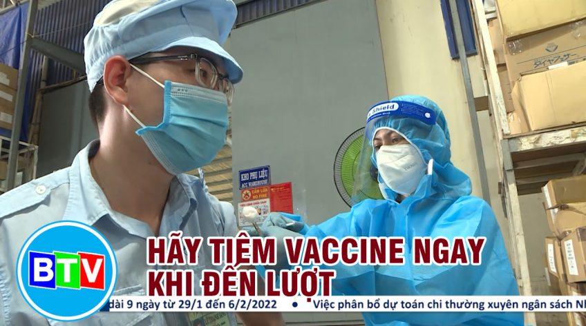 Hãy tiêm vaccine ngay khi đến lượt