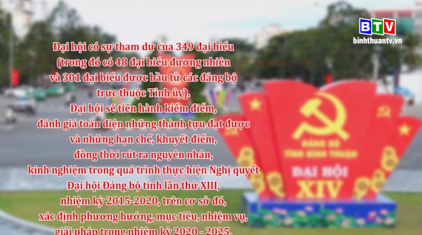 349 Đại biểu tham dự Đại hội Đảng bộ tỉnh Bình Thuận lần thứ XIV, nhiệm kỳ 2020 - 2025