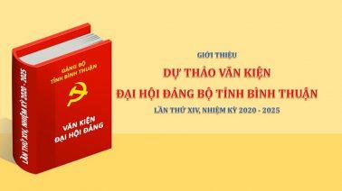 Giới thiệu dự thảo văn kiện Đại hội Đảng bộ tỉnh Bình Thuận lần thứ XIV, nhiệm kỳ 2020 - 2025 : Phần số 6